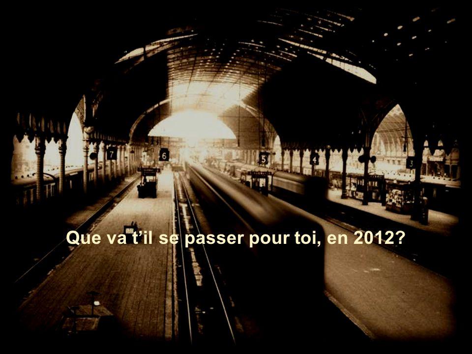 Que va t'il se passer pour toi, en 2012