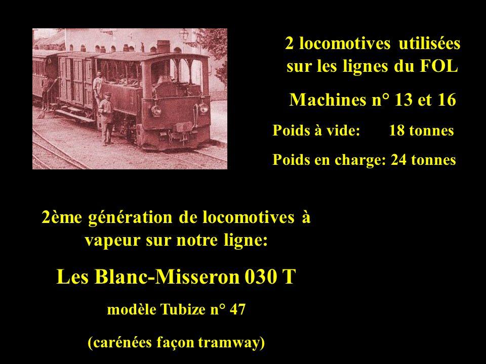 Les Blanc-Misseron 030 T 2 locomotives utilisées sur les lignes du FOL