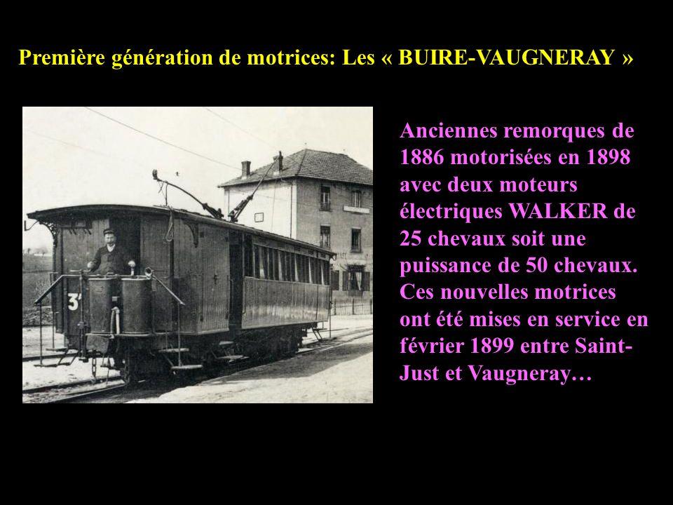 Première génération de motrices: Les « BUIRE-VAUGNERAY »
