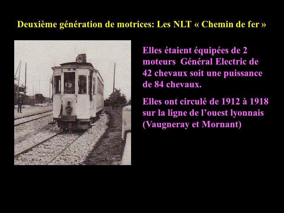 Deuxième génération de motrices: Les NLT « Chemin de fer »