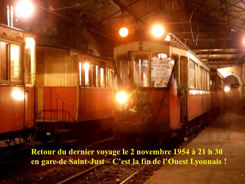 Retour du dernier voyage le 2 novembre 1954 à 21 h 30 en gare de Saint-Just – C'est la fin de l'Ouest Lyonnais !