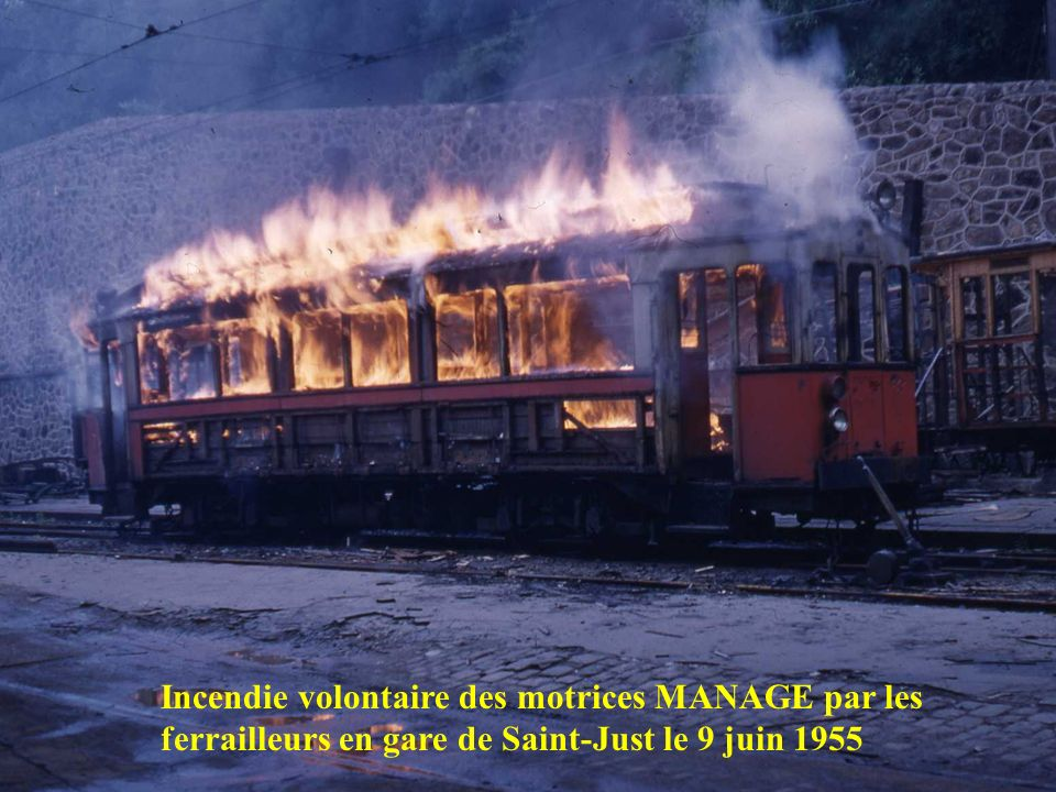 Incendie volontaire des motrices MANAGE par les ferrailleurs en gare de Saint-Just le 9 juin 1955