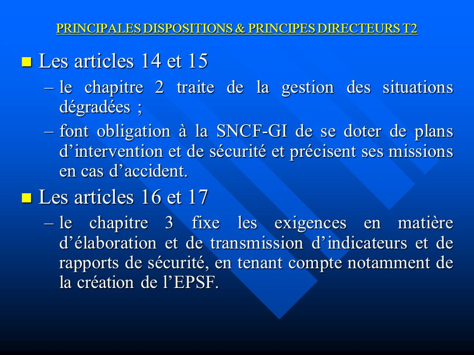 PRINCIPALES DISPOSITIONS & PRINCIPES DIRECTEURS T2