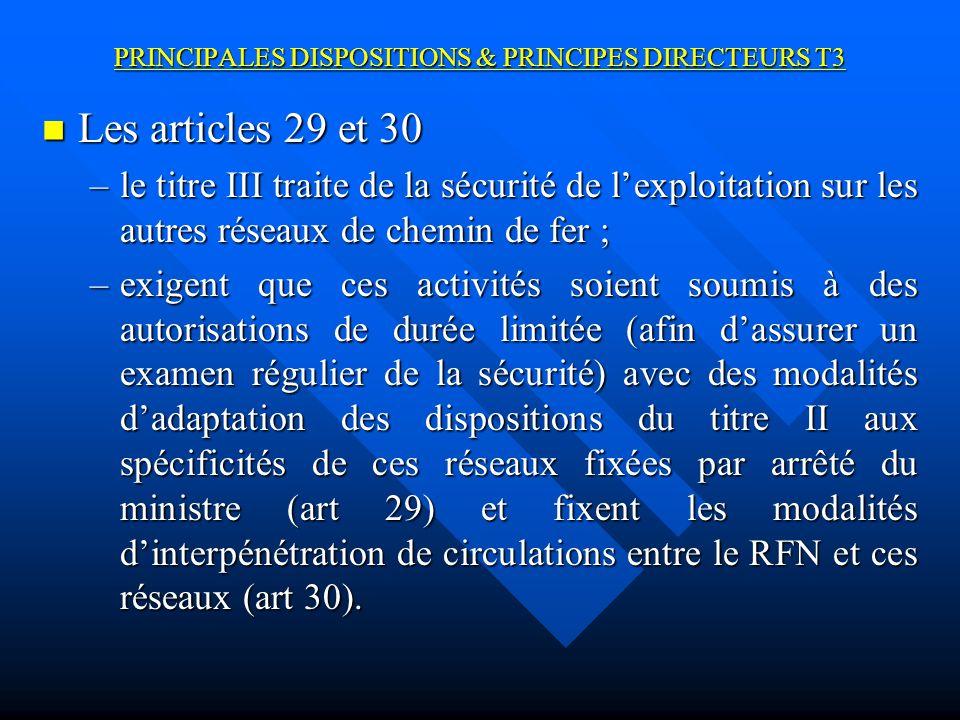 PRINCIPALES DISPOSITIONS & PRINCIPES DIRECTEURS T3