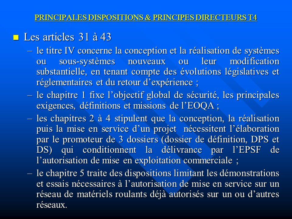 PRINCIPALES DISPOSITIONS & PRINCIPES DIRECTEURS T4
