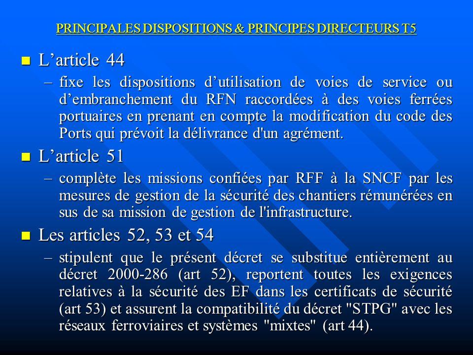 PRINCIPALES DISPOSITIONS & PRINCIPES DIRECTEURS T5