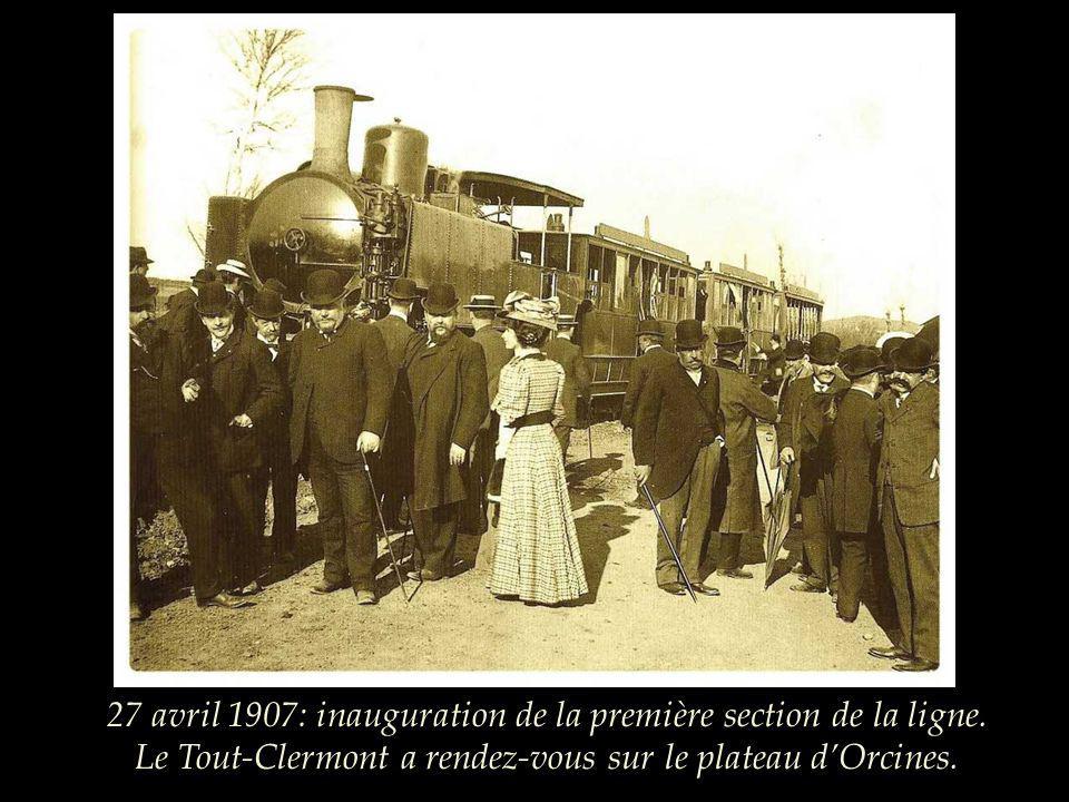 27 avril 1907: inauguration de la première section de la ligne