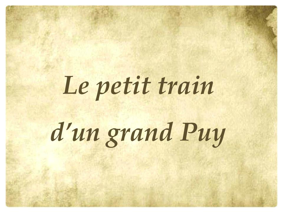 Le petit train d'un grand Puy