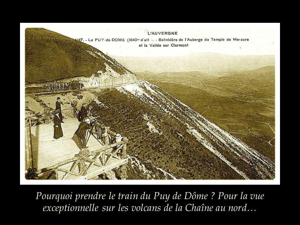 Pourquoi prendre le train du Puy de Dôme