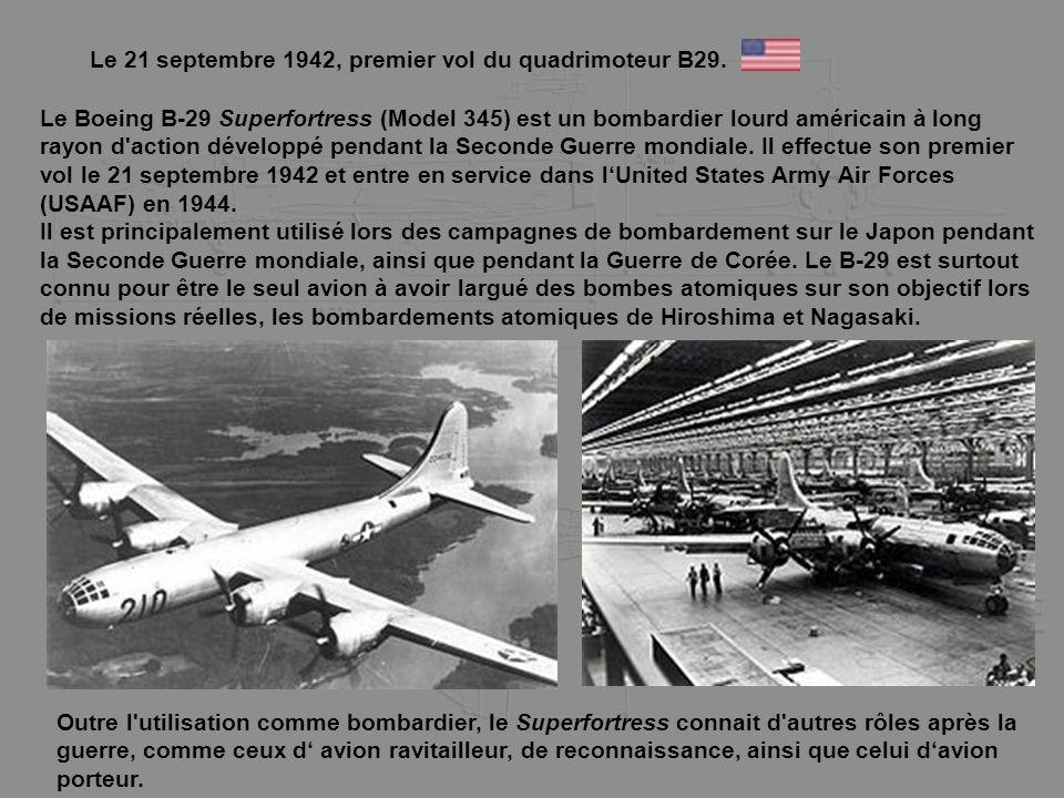 Le 21 septembre 1942, premier vol du quadrimoteur B29.