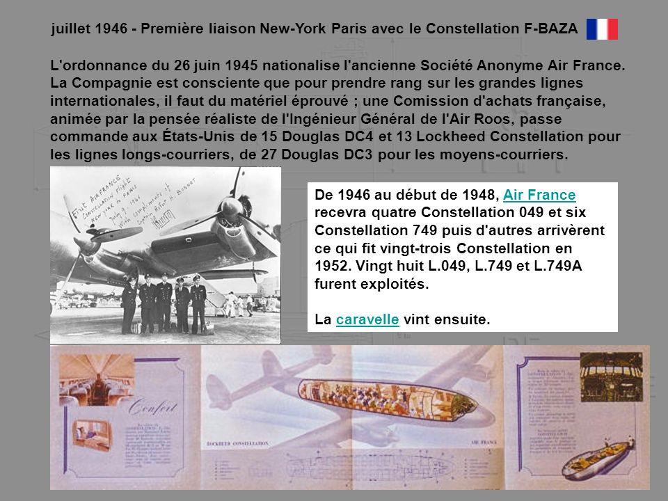 juillet 1946 - Première liaison New-York Paris avec le Constellation F-BAZA