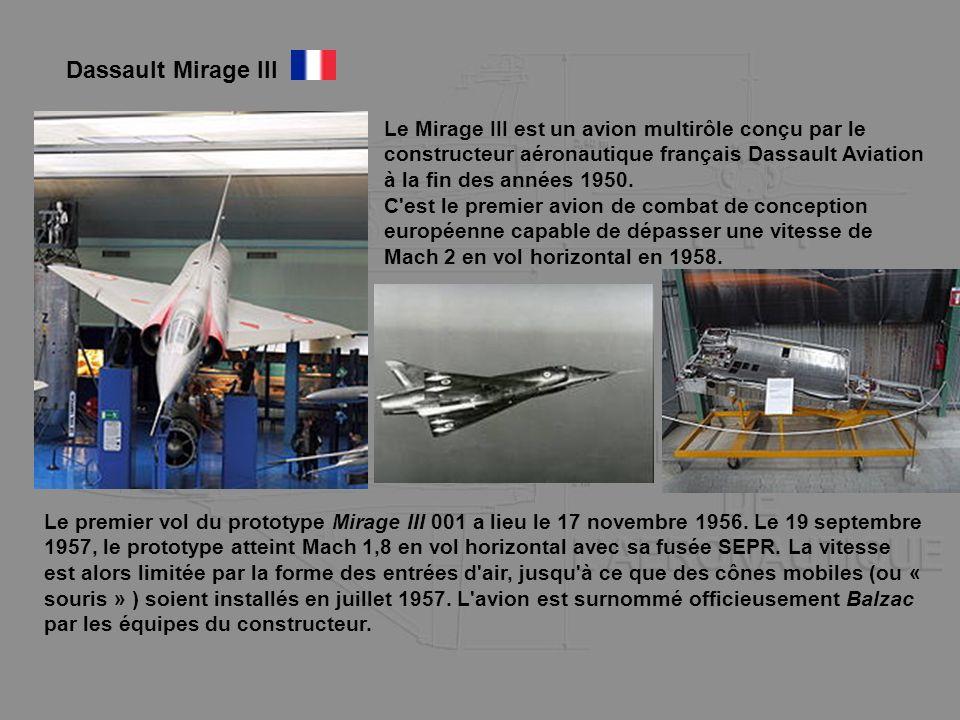 Dassault Mirage III Le Mirage III est un avion multirôle conçu par le constructeur aéronautique français Dassault Aviation à la fin des années 1950.