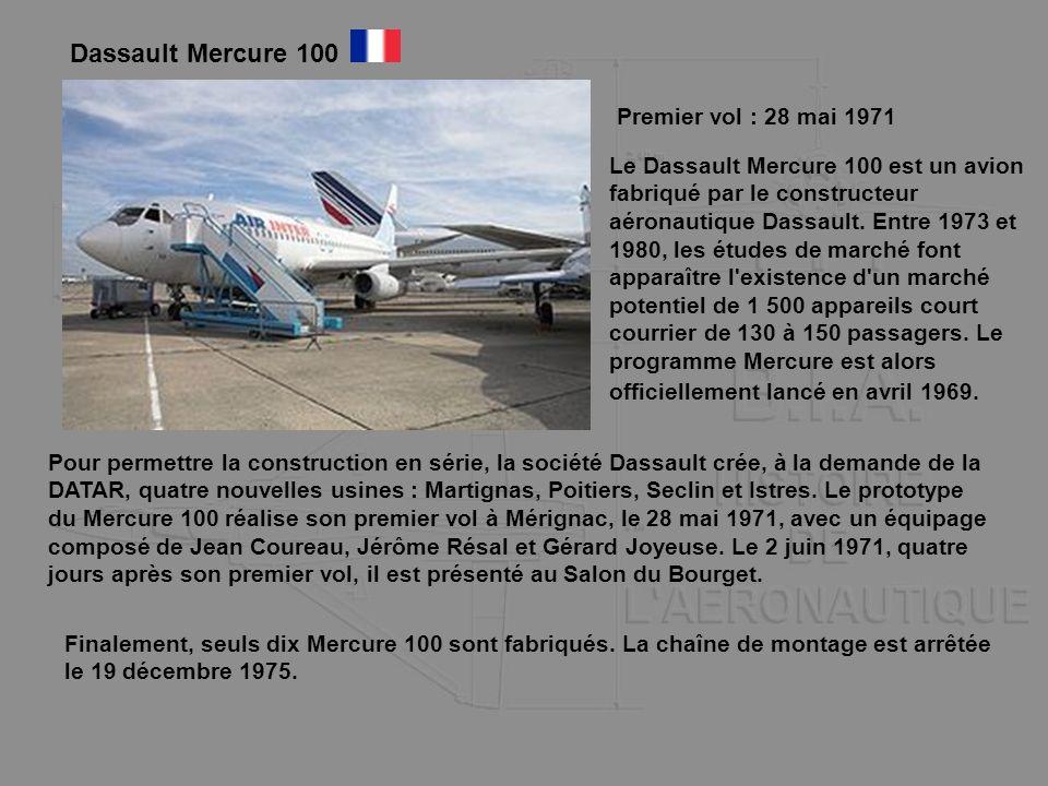 Dassault Mercure 100 Premier vol : 28 mai 1971