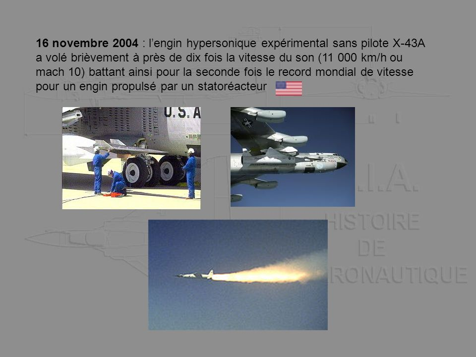 16 novembre 2004 : l'engin hypersonique expérimental sans pilote X-43A