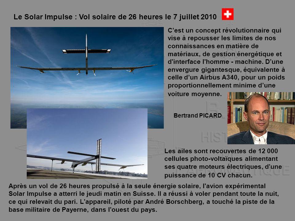 Le Solar Impulse : Vol solaire de 26 heures le 7 juillet 2010