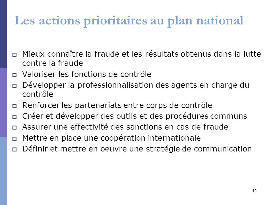 Les actions prioritaires au plan national
