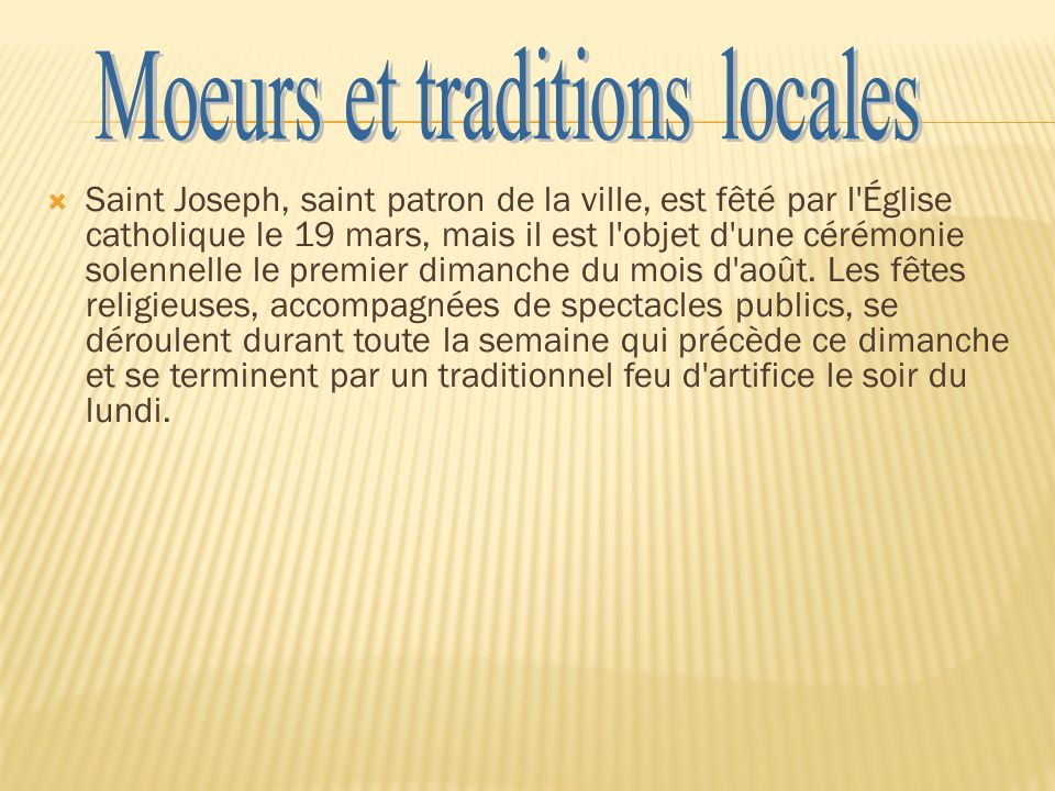 Moeurs et traditions locales