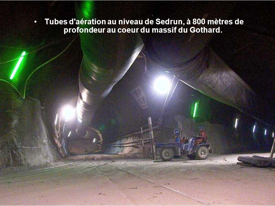 Tubes d aération au niveau de Sedrun, à 800 mètres de