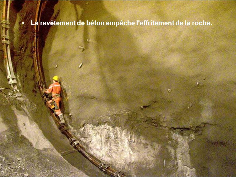 Le revêtement de béton empêche l effritement de la roche.