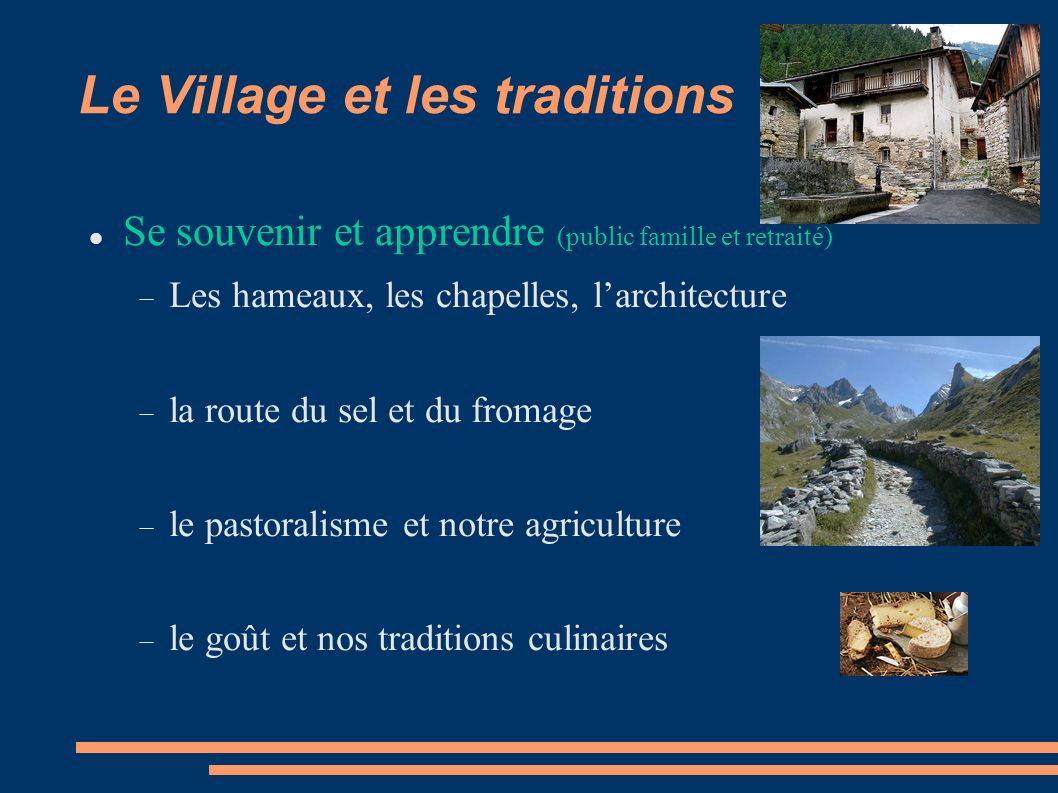 Le Village et les traditions