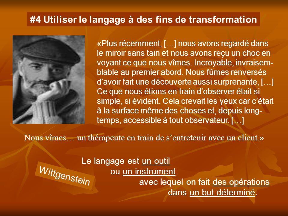 #4 Utiliser le langage à des fins de transformation