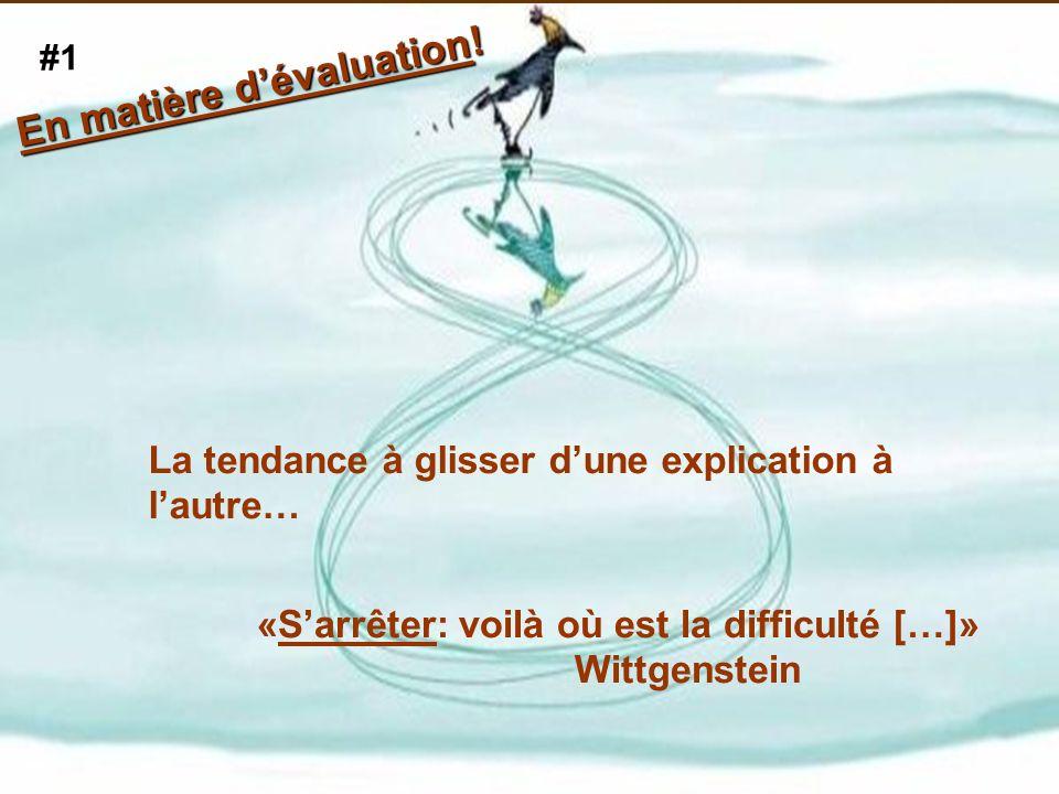 En matière d'évaluation!