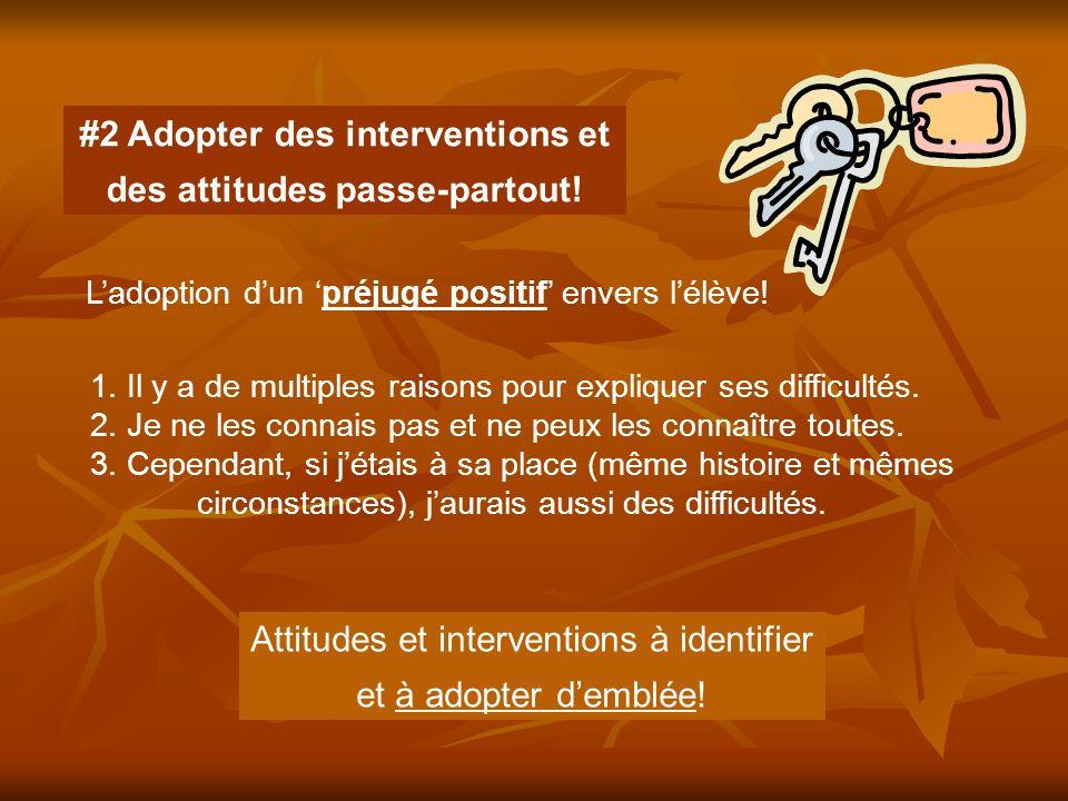 #2 Adopter des interventions et des attitudes passe-partout!