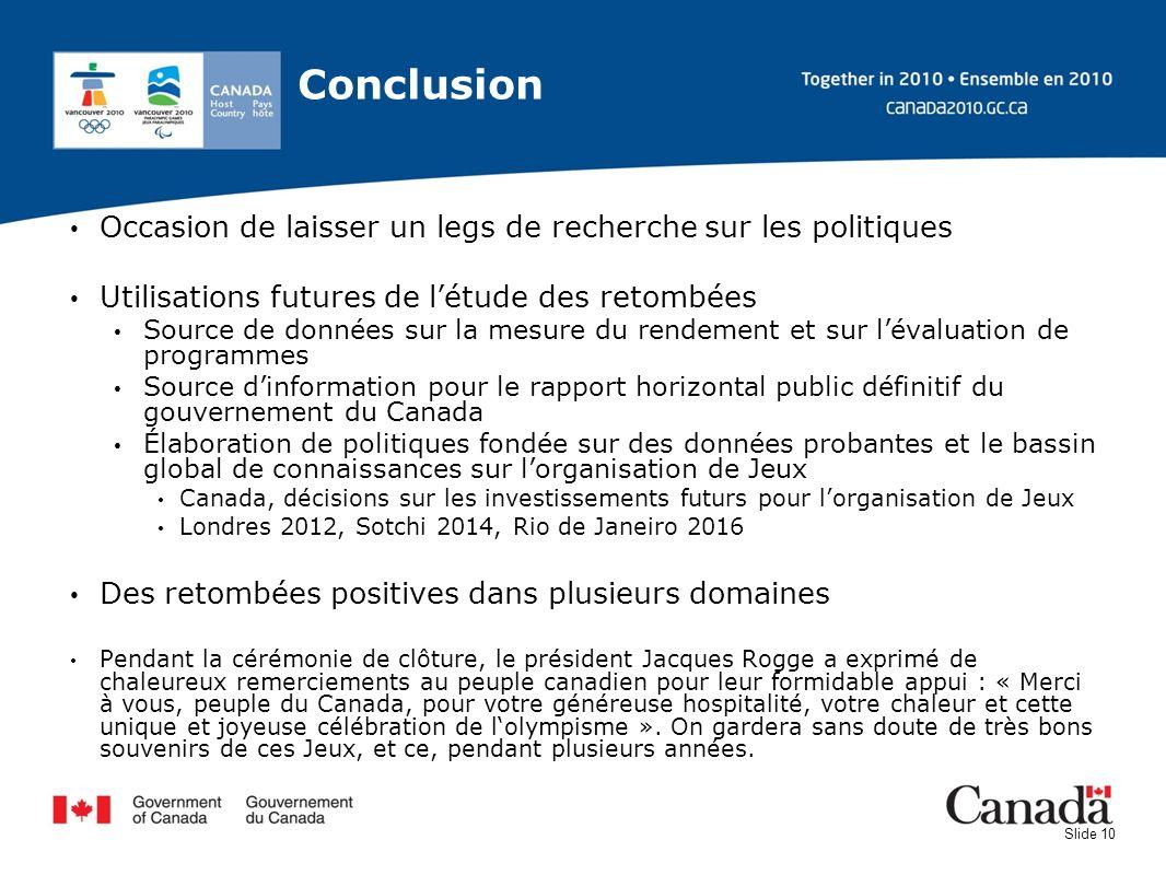 Conclusion Occasion de laisser un legs de recherche sur les politiques