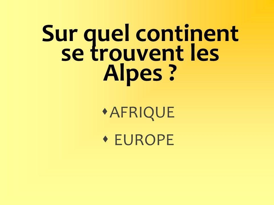 Sur quel continent se trouvent les Alpes