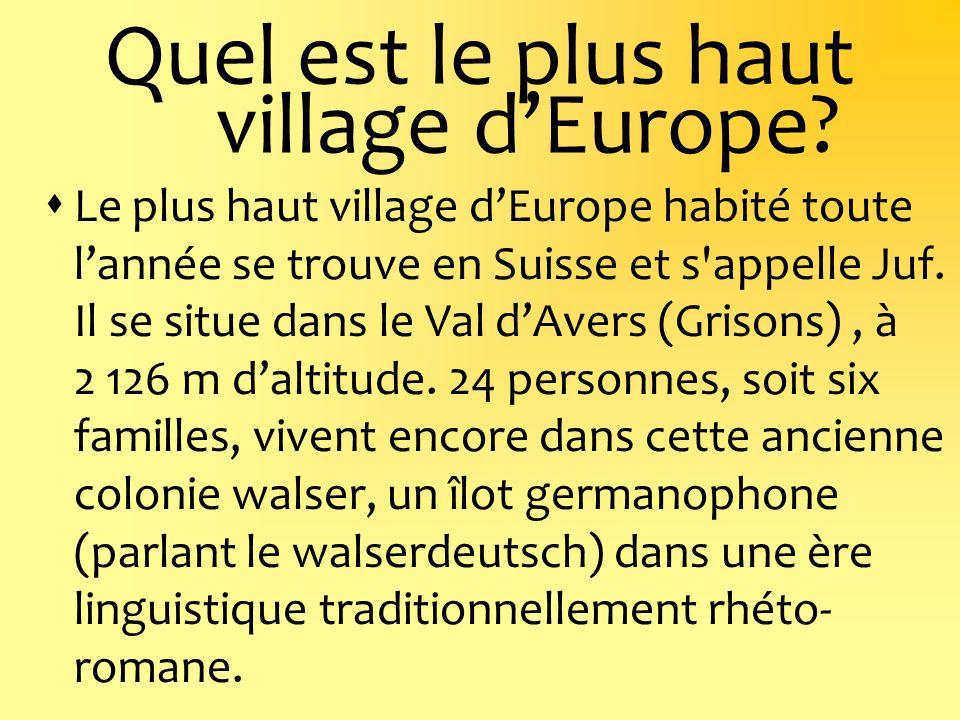 Quel est le plus haut village d'Europe