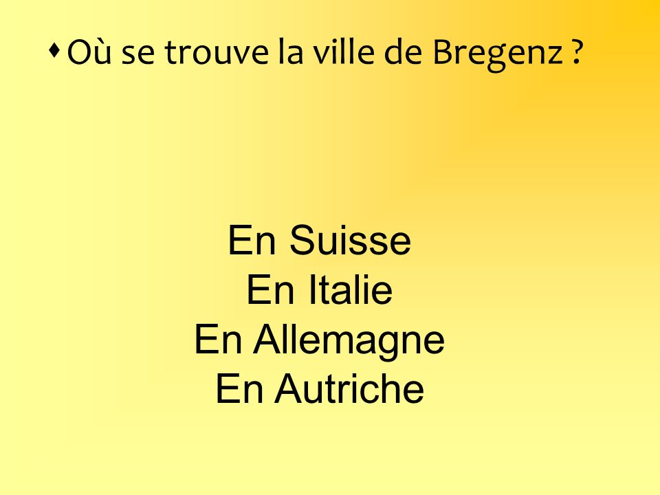 En Suisse En Italie En Allemagne En Autriche