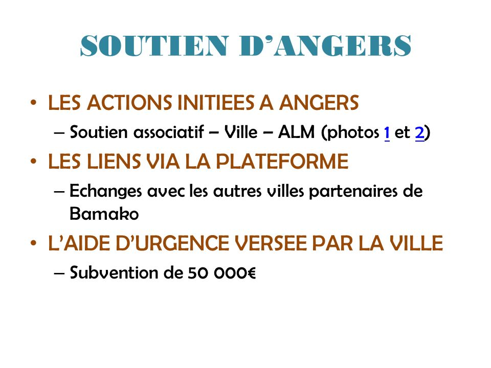 SOUTIEN D'ANGERS LES ACTIONS INITIEES A ANGERS