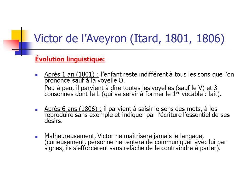 Victor de l'Aveyron (Itard, 1801, 1806)