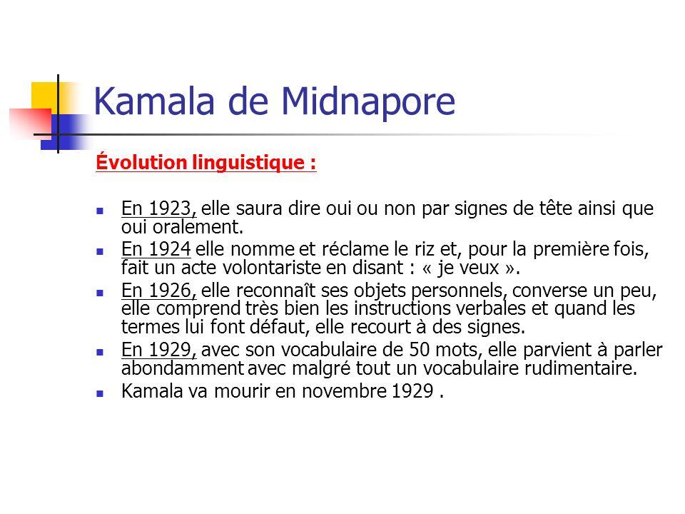 Kamala de Midnapore Évolution linguistique :