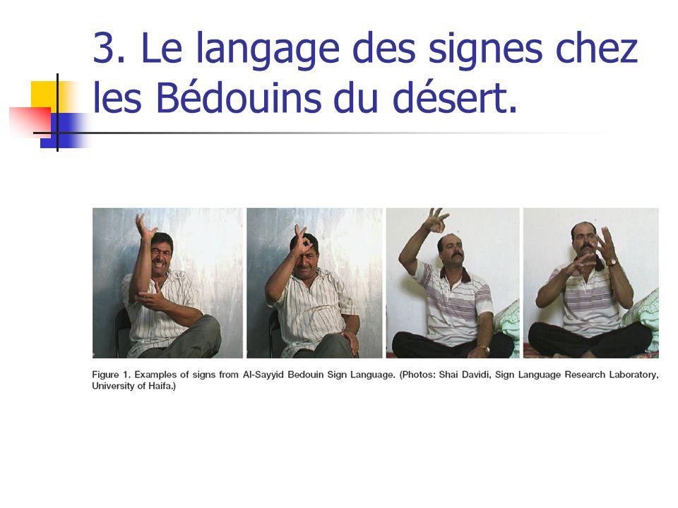 3. Le langage des signes chez les Bédouins du désert.