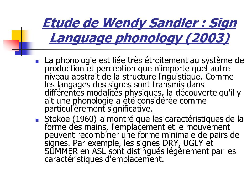 Etude de Wendy Sandler : Sign Language phonology (2003)