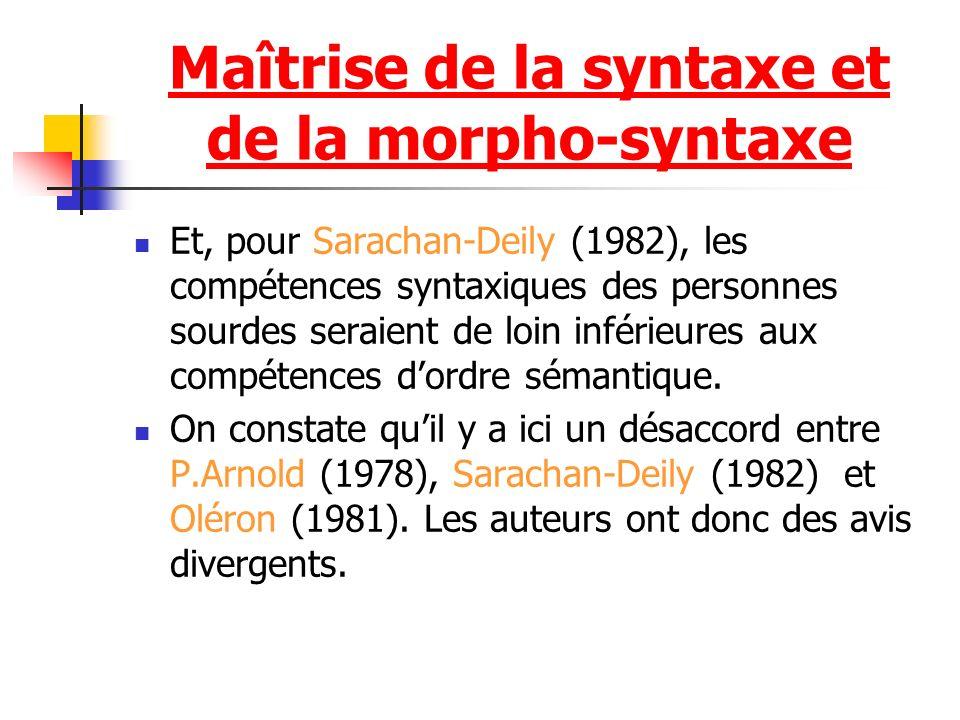 Maîtrise de la syntaxe et de la morpho-syntaxe