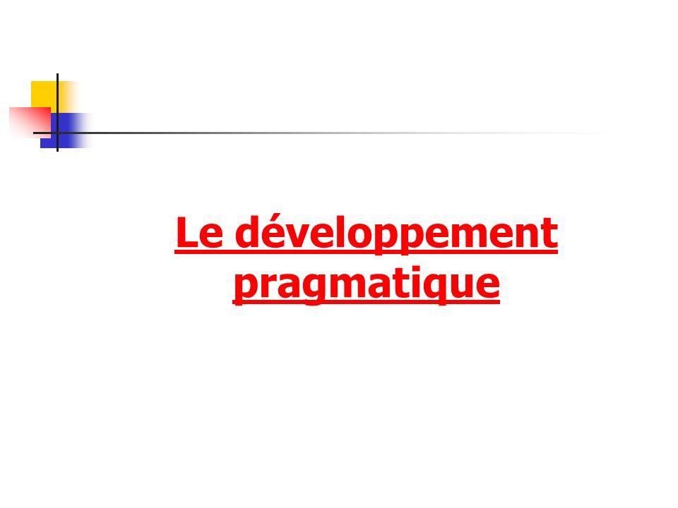 Le développement pragmatique
