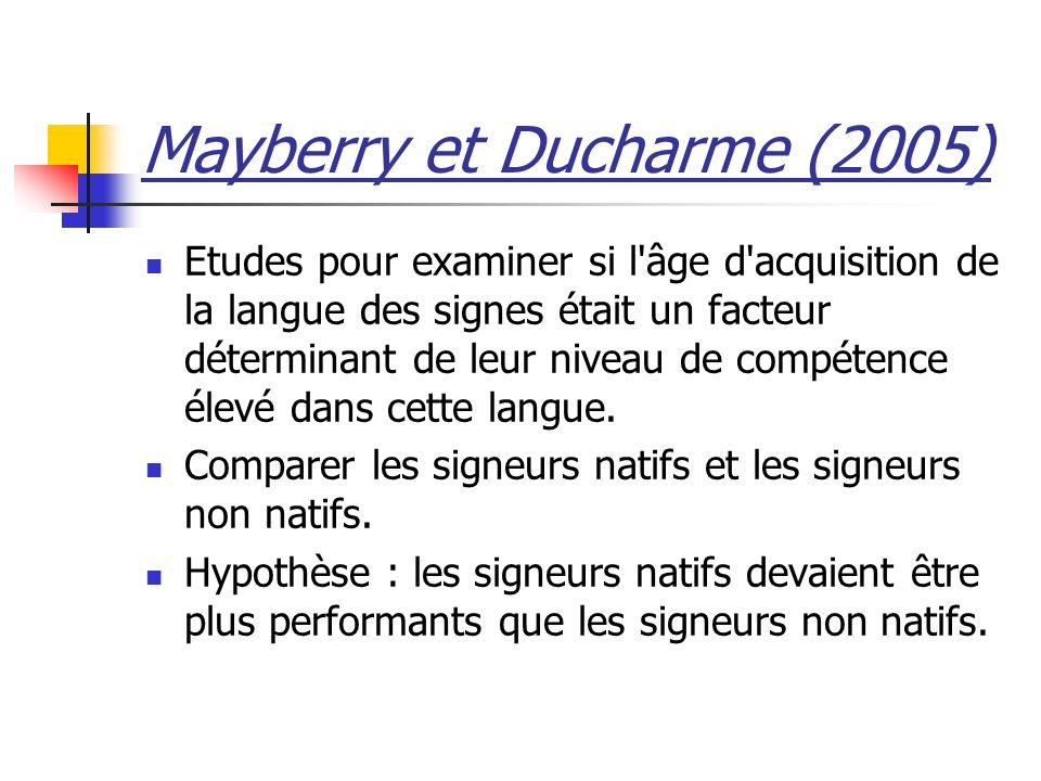 Mayberry et Ducharme (2005)