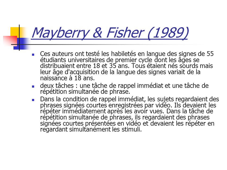 Mayberry & Fisher (1989)