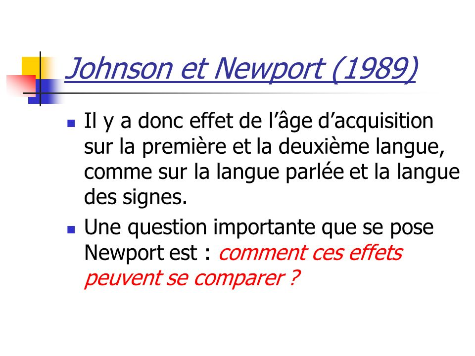 Johnson et Newport (1989)