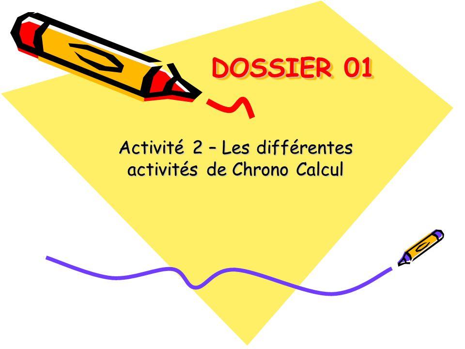 Activité 2 – Les différentes activités de Chrono Calcul