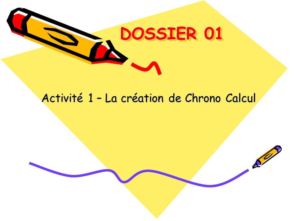 Activité 1 – La création de Chrono Calcul