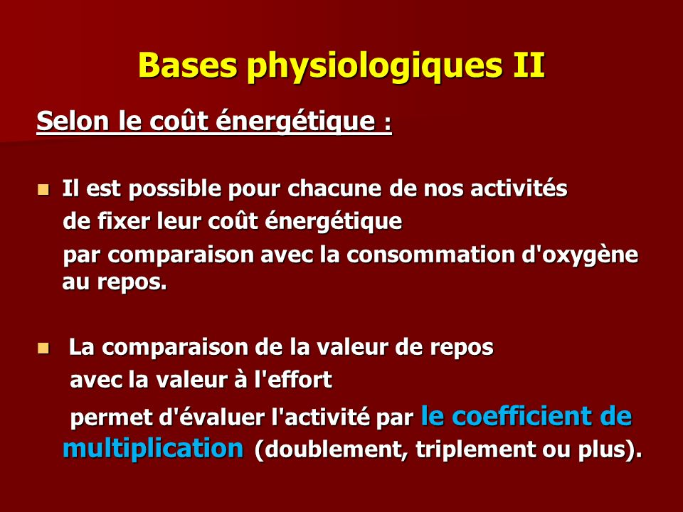 Bases physiologiques II