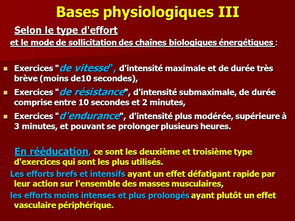 Bases physiologiques III