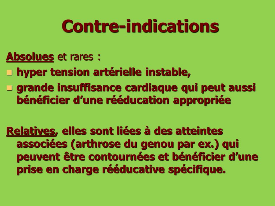 Contre-indications Absolues et rares :