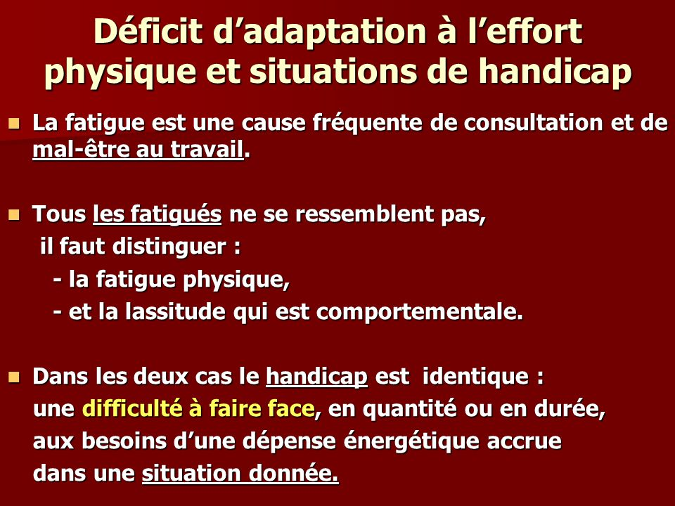 Déficit d'adaptation à l'effort physique et situations de handicap