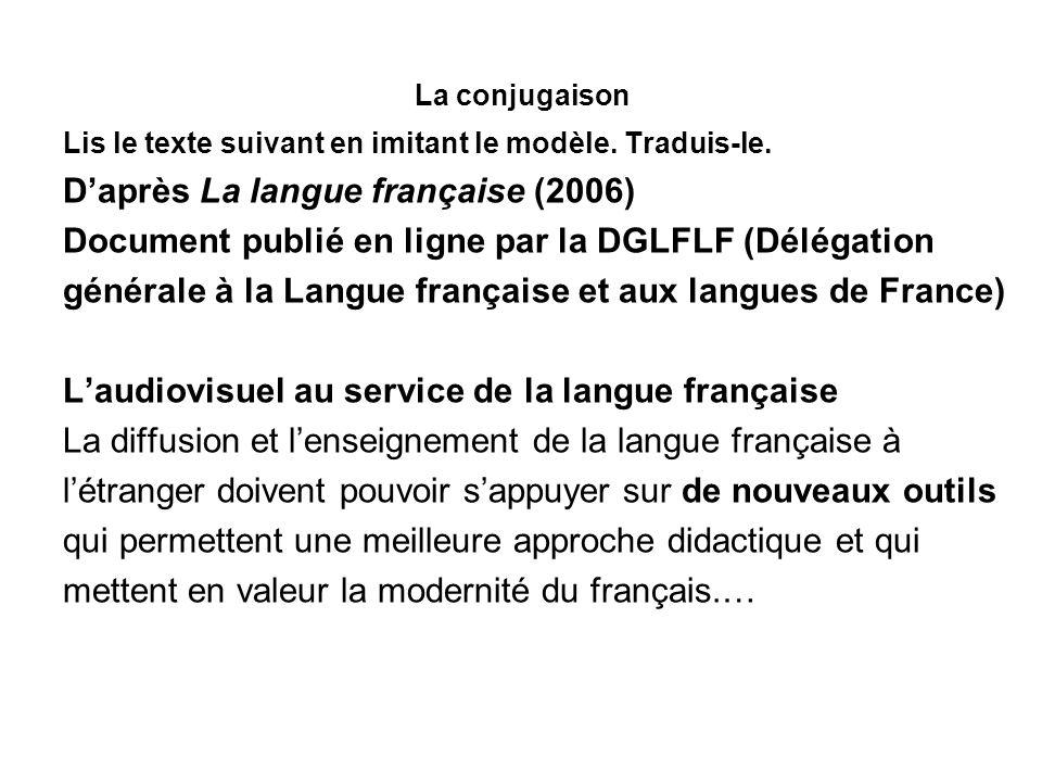 D'après La langue française (2006)