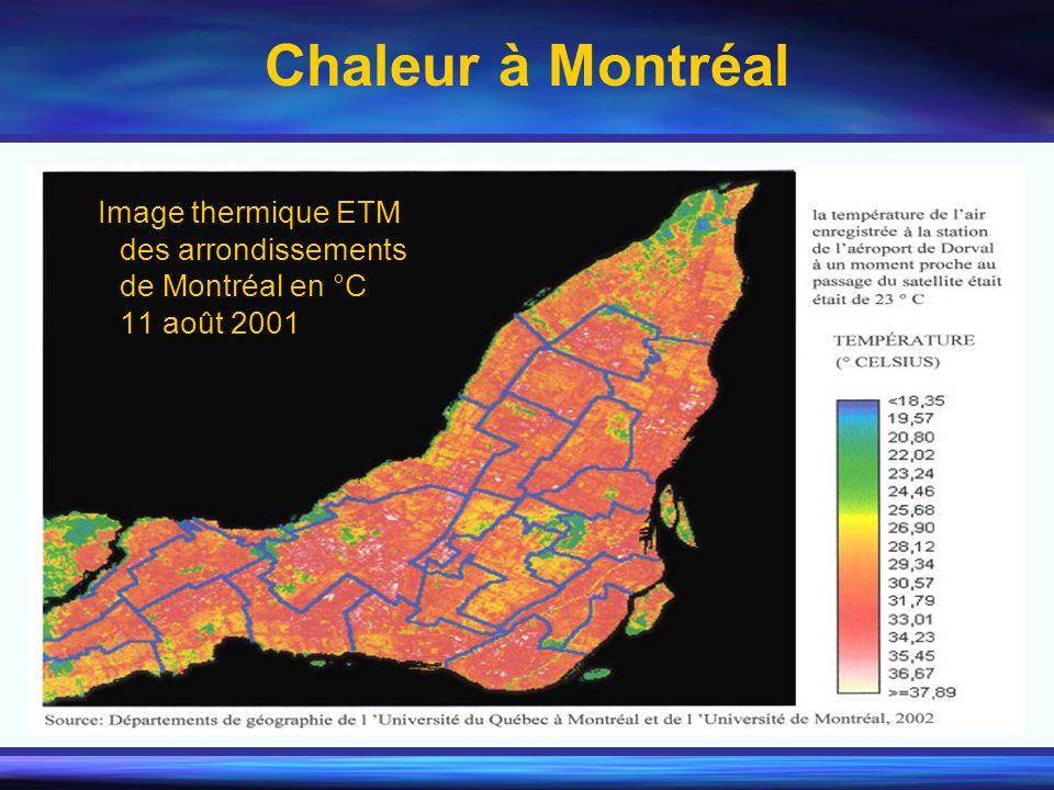 Chaleur à Montréal Image thermique ETM des arrondissements de Montréal en °C 11 août 2001