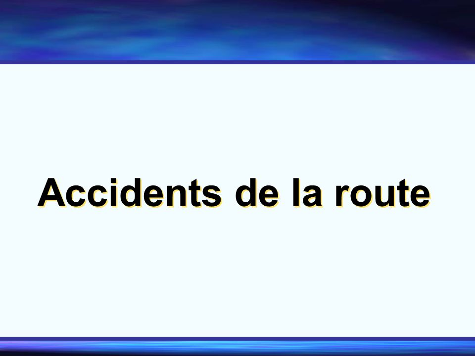 Accidents de la route